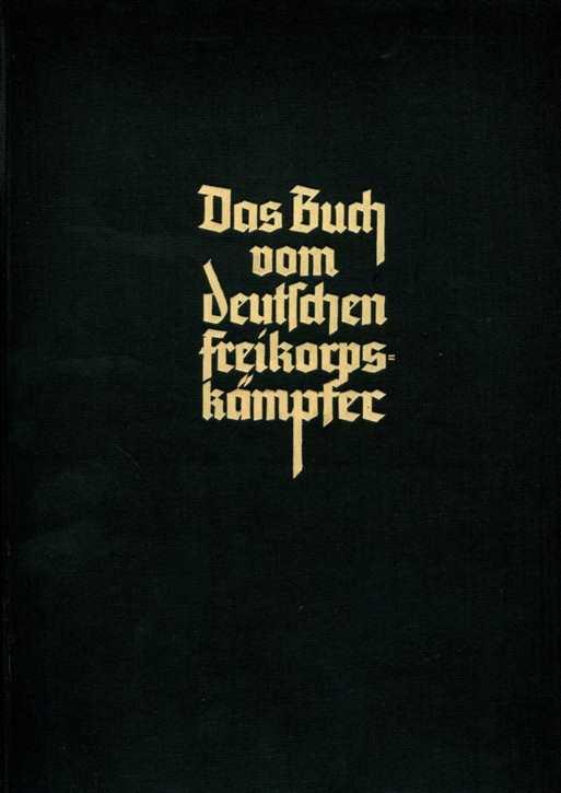 Salomon: Das Buch vom deutschen Freikorpskämpfer
