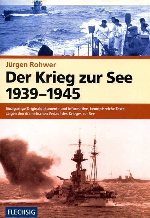 Rohwer, Jürgen: Der Krieg zur See 1939-1945