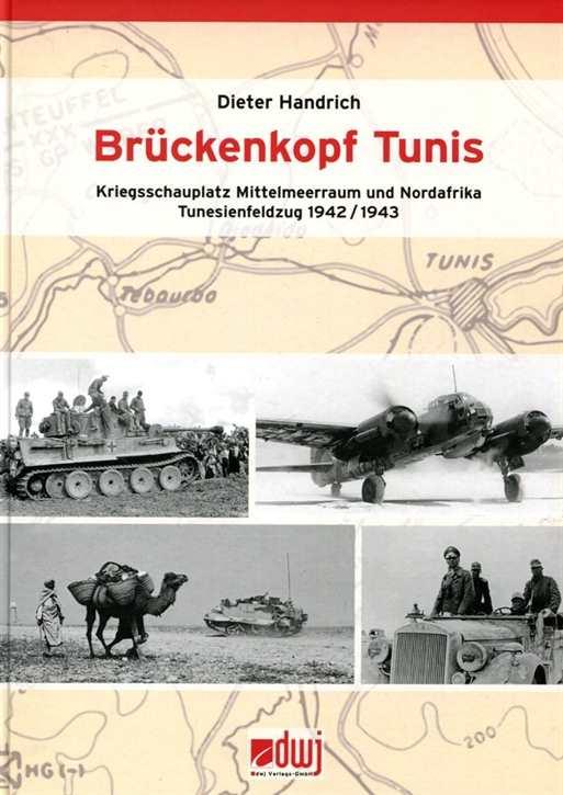 Handrich, Dieter: Brückenkopf Tunis