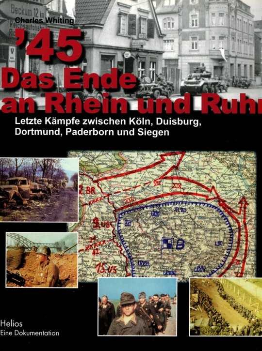 Whiting, Charles: `45 Das Ende an Rhein und Ruhr