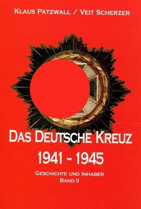 Patzwall/Scherzer: Das Deutsche Kreuz Band II