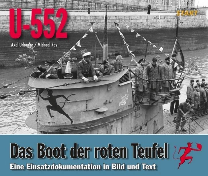 Urbanke / Rey: U-552 Das Boot der roten Teufel