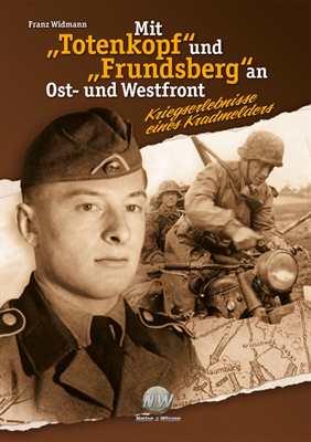 """Widmann, Franz: Mit """"Totenkopf"""" und """"Frundsberg""""..."""