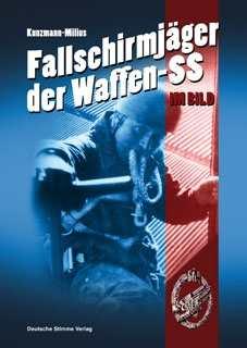 Kunzmann/Milius: Fallschirmjäger der Waffen-SS