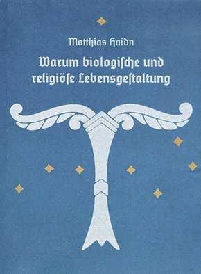 Haidn, M.: Warum biolog. und religiöse Lebensgest.