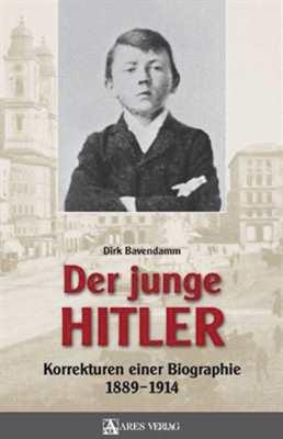 Bavendamm, Dirk: Der junge Hitler