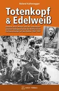 Kaltenegger, Roland: Totenkopf und Edelweiß