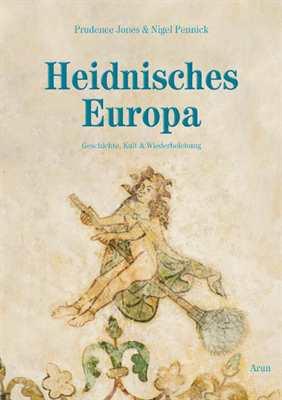 Pennick/Jones: Heidnisches Europa