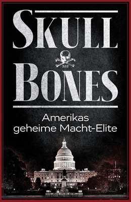 Rétyi, Andreas von: Skull & Bones