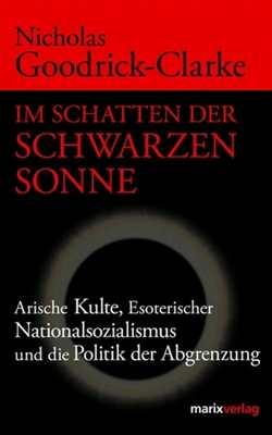 Goodrick-Clarke, N: Im Schatten d. Schwarzen Sonne