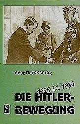 F.-Willing, Georg: Die Hitler-Bewegung 1925-1934