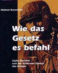 Karschkes, H.: Wie das Gesetz es befahl