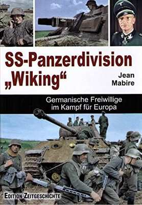 "Mabire, Jean: Die SS-Panzer-Division ""Wiking"""
