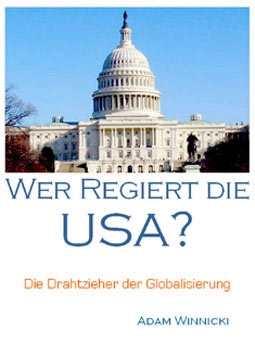 Winnicki, Adam: Wer regiert die USA?