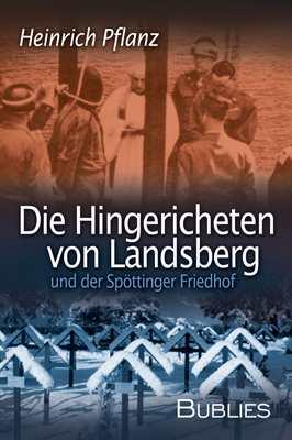 Pflanz, Heinrich: Die Hingerichteten von Landsberg