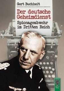 Buchheit, Gert: Der deutsche Geheimdienst.