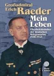 Raeder, Großadmiral Erich: Mein Leben
