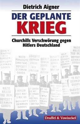 Aigner, Dietrich: Der geplante Krieg