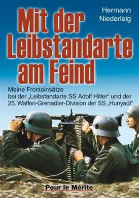 Niederleig, H.: Mit der Leibstandarte am Feind