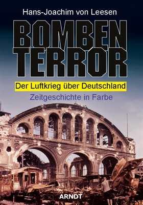 Leesen, Hans-Joachim von: Bombenterror