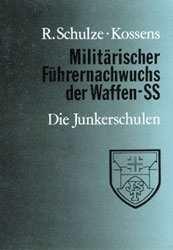 Schulze-Kossens, R.: Militärischer Führernachwuchs