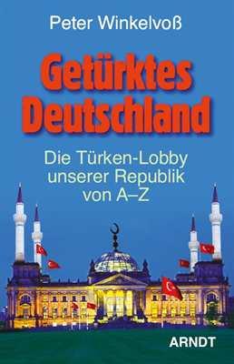 Winkelvoß, Peter: Getürktes Deutschland