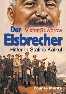 Suworow, Viktor: Der Eisbrecher
