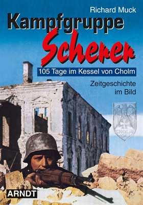 Muck, Richard: Kampfgruppe Scherer