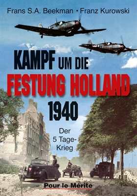 Beekman/Kurowski: Kampf um die Festung Holland