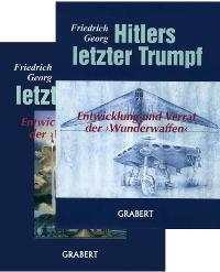 Georg, Friedrich: Hitlers letzter Trumpf - 2 Bände