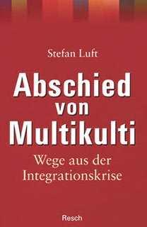 Luft, Dr. Stefan: Abschied von Multikulti