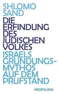 Sand, Shlomo: Die Erfindung des jüdischen Volkes