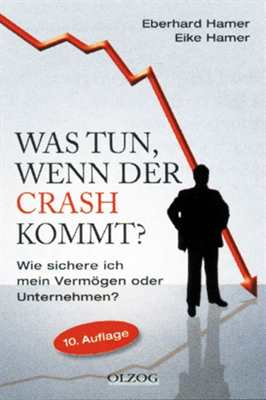Hamer, Eberhard : Was tun, wenn der Crash kommt?