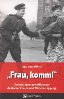 """Münch, Ingo von: """"Frau, komm!"""""""