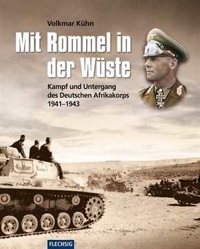 Kühn, Volkmar: Mit Rommel in der Wüste