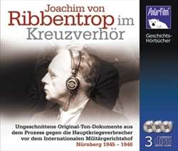 Ribbentrop im Kreuzverhör, Hörbuch - 3 CDs
