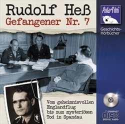 Rudolf Heß - Gefangener Nr. 7, Hörbuch CD