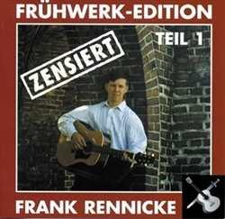 Frank Rennicke - Frühwerke Teil 1 Zensiert, CD