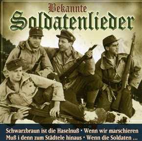 Bekannte Soldatenlieder - Folge 1, CD