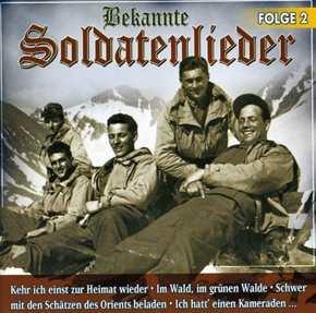 Bekannte Soldatenlieder - Folge 2, CD