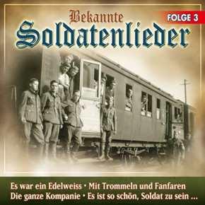 Bekannte Soldatenlieder - Folge 3, CD