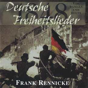 Frank Rennicke - Deutsche Freiheitslieder 1848, CD