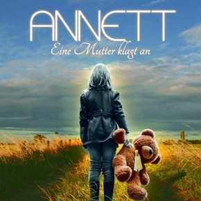 Annett - Eine Mutter klagt an, CD