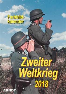 Kalender - Zweiter Weltkrieg in Farbe 2018
