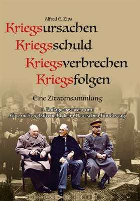 Zips, Alfred E.: Kriegsursachen-Kriegsschuld...