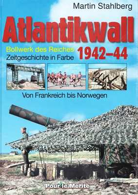 Stahlberg, Martin: Atlantikwall 1942-44, Band 2