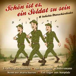 Schön ist es, ein Soldat zu sein, CD