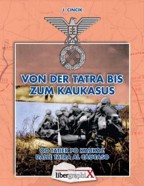 Cincik, Jozef: Von der Tatra bis zum Kaukasus