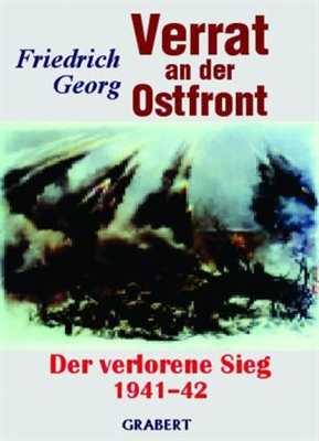 Georg, Friedrich: Verrat an der Ostfront