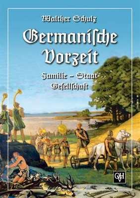 Schulz, Walther: Germanische Vorzeit